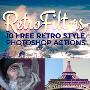 10 Free Retro Style Photo Effect Photoshop Actions